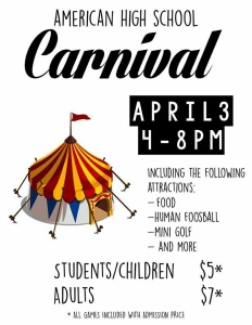 Fliers were posted all around the school to promote the carnival that would have taken place at American High School on April 3, 2015.